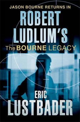 Image for The Bourne Legacy #4 Jason Bourne [used book]