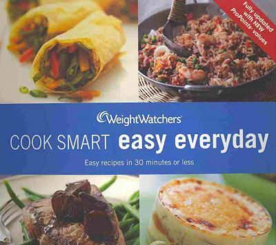 Image for Weight Watchers Cook Smart Easy Everyday [used book]