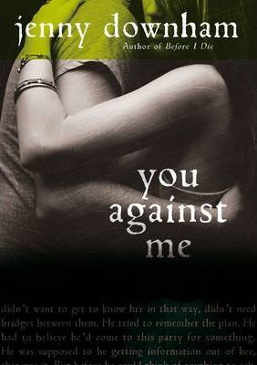 Image for You Against Me [used book]