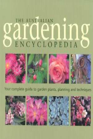 Image for The Australian Gardening Encyclopedia [used book]