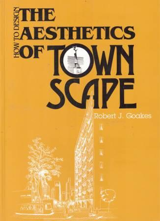 Image for How to Design The Aestetics of Town Scape [used book]