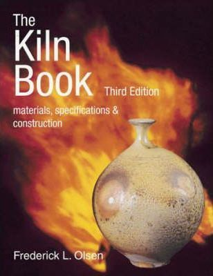 Image for The Kiln Book : Materials, Specifications and Construction [used book] [hard to get]
