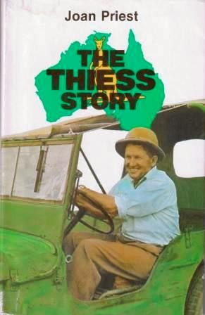 Image for The Thiess Story [used book][rare]