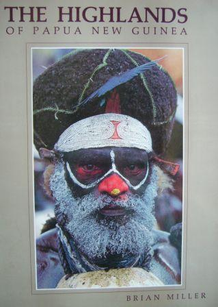 Image for The Highlands of Papua New Guinea [used book]
