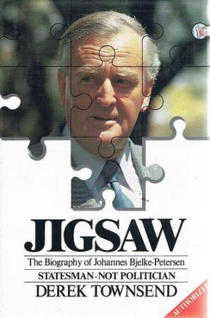 Image for JIGSAW : The Biography of Johannes Bjelke-Petersen : Statesman - Not Politician [used book]