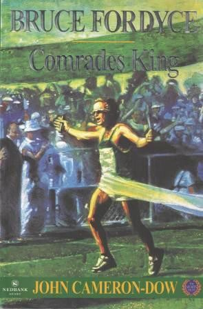 Image for Bruce Fordyce : Comrades King [used book][hard to get]