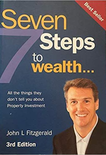 Image for 7 Steps to Wealth [Third Edition] All the Things They Don't Tell You about Property Investment [used book]