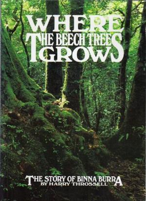 Image for Where the Beech Trees Grow : The Story of Binna Burra [used book]