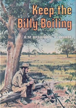 Image for Keep the Billy Boiling [used book] [hard to get]