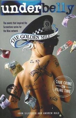 Image for Underbelly : The Golden Mile [used book]