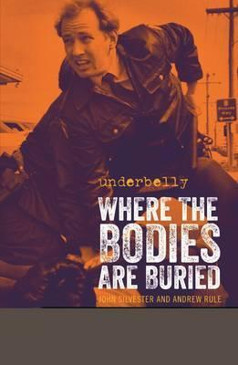 Image for Underbelly : Where the Bodies are Buried [used book]