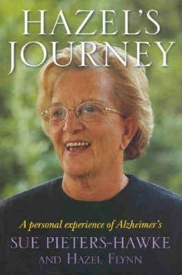 Image for Hazel's Journey : A Personal Experience of Alzheimer's [used book]