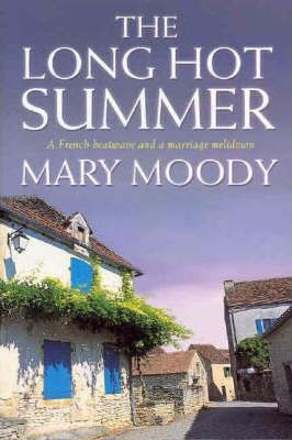 Image for The Long Hot Summer: A French heatwave and a marriage meltdown [used book]
