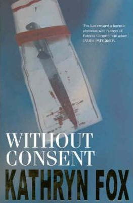 Image for Without Consent #2 Dr Anya Crichton [used book]