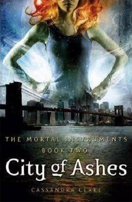 Image for City of Ashes #2 Mortal Instruments [used book]