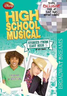 Image for Broadway Dreams #5 High School Musical : Stories from East High [used book]