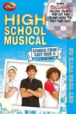 Image for Get Your Vote On #8 High School Musical : Stories from East High [used book]