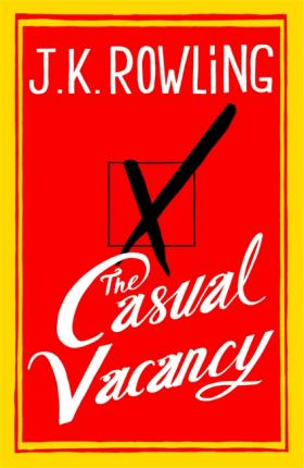 Image for The Casual Vacancy [used book]