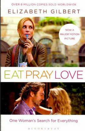 Image for Eat, Pray, Love : One Woman's Search for Everything [used book]