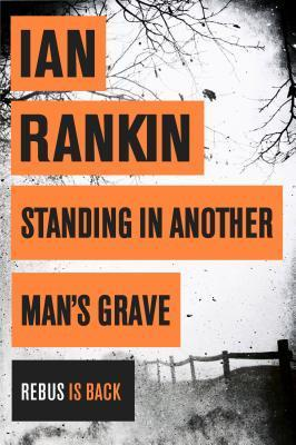 Image for Standing in Another Man's Grave #18 Inspector Rebus