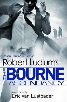 Image for The Bourne Ascendancy #12 Jason Bourne [used book]