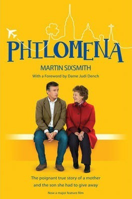 Image for Philomena : The true story of a mother and the son she had to give away [used book]