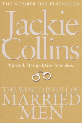 Image for The World is Full of Married Men [used book]