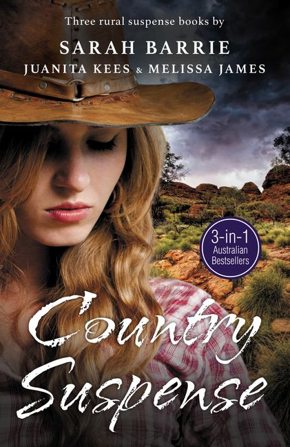 Image for Country Suspense 3in1 Anthology : Legacy of Hunters Ridge / Secrets at Wongan Creek / Beneath the Skin