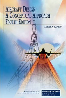 Image for Aircraft Design : A Conceptual Approach [used book]