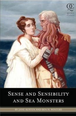 Image for Sense and Sensibility and Sea Monsters [used book]