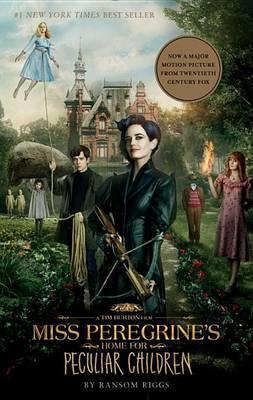 Image for Miss Peregrine's Home for Peculiar Children #1 Miss Peregrine's Children [Movie Tie-in] [used book]