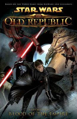 Image for Star Wars : The Old Republic : Volume 1 : Blood of the Empire [used book] [hard to get]
