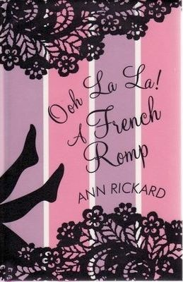 Image for Ooh La La! A French Romp [used book]