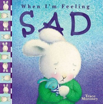 Image for When I'm Feeling Sad [used book]