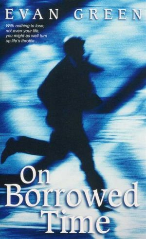 Image for On Borrowed Time [used book]