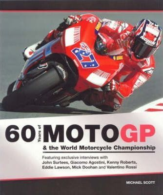 Image for 60 Years of Moto GP and the World Motorcycle Championship [used book]