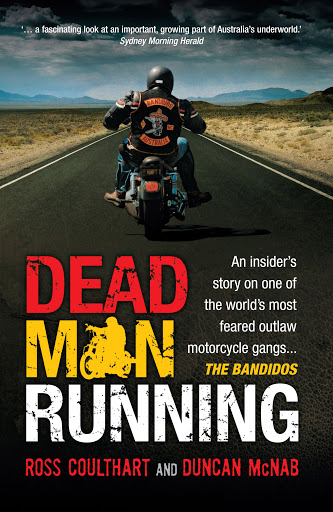 Image for Dead Man Running : In insider's story of one of the world's most feared outlaw motorcycle gangs... The Bandidos [used book]