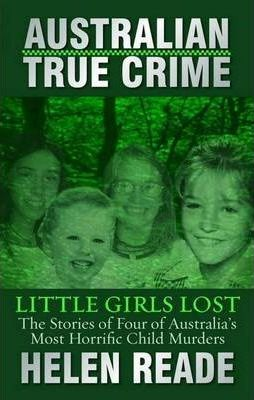 Image for Little Girls Lost : The stories of Four of Austrlalia's Most Horrific Child Murders [used book]