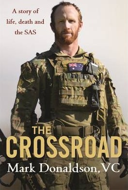 Image for The Crossroad : Mark Donaldson VC [used book]