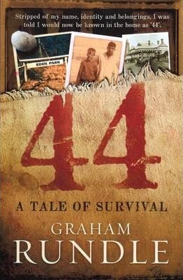Image for Forty-Four : A Tale of Survival [used book]