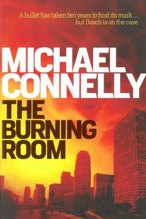 Image for The Burning Room #17 Harry Bosch [used book]