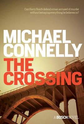 Image for The Crossing #18 Harry Bosch #6 Mickey Haller [used book]