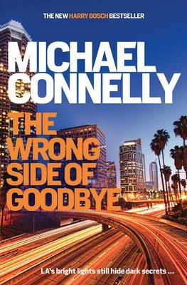 Image for The Wrong Side of Goodbye #19 Harry Bosch [used book]