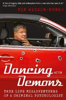 Image for Driving with Demons : True Life Misadventures of a Criminal Psychologist [used book]