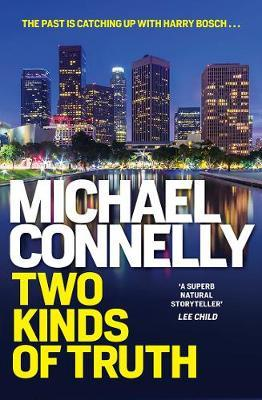 Image for Two Kinds of Truth #22 Harry Bosch [used book]