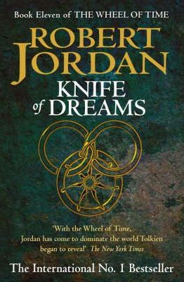 Image for Knife of Dreams #11 The Wheel of Time [used book]