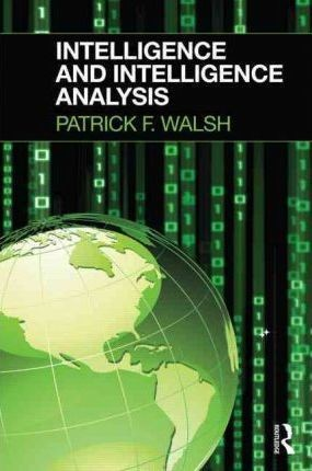Image for Intelligence and Intelligence Analysis [used book]