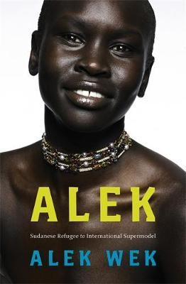 Image for Alek : The extraordinary life of a Sudanese Refugee [used book]