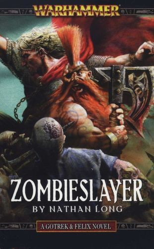 Image for Zombieslayer # Warhammer : Gotrek and Felix [used book][hard to get]