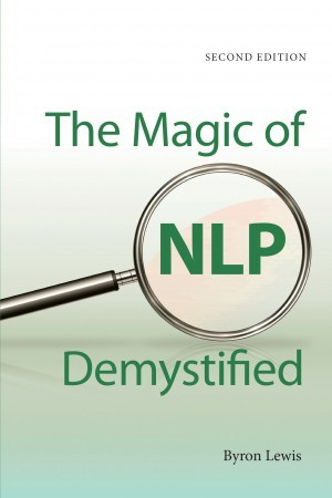 Image for The Magic of NLP Demystified [Second Edition]